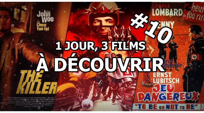 1 jour, 3 films à découvrir #10
