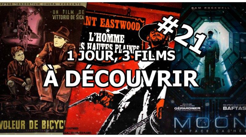 1 jour, 3 films à découvrir #21