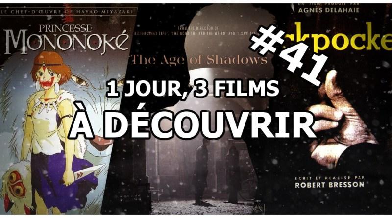 1 jour, 3 films à découvrir #41