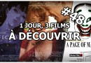 1 jour, 3 films à découvrir #48
