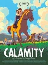 Affiche de Calamity, une enfance de Martha Jane Cannary (2020)