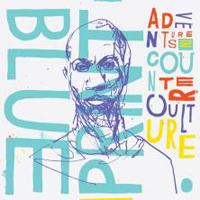 Blueprint: Adventures In Counter-Culture