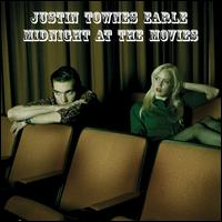 Justin Townes Earle: Midnight at the Movies