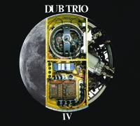 Dub Trio: Dub Trio IV
