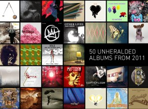 50 Unheralded Albums from 2011