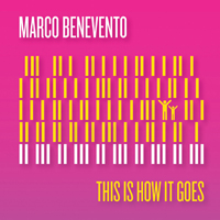Marco Benevento: This Is How It Goes