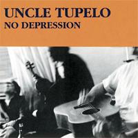 Uncle Tupelo: No Depression