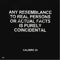 Calibro 35: Any Resemblance to Real Persons or Actual Facts is Purely Coincidental