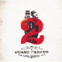 Guano Padano: 2
