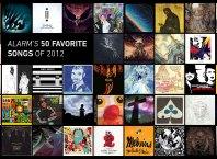 ALARM's 50 Favorite Songs of 2012