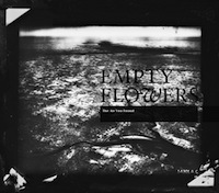 Empty Flowers: The Air You Found