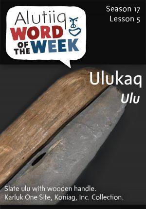 Alutiiq Word of the Week-July 27