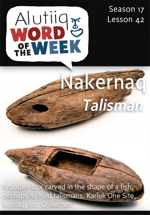 Talisman-Alutiiq Word of the Week-April 12