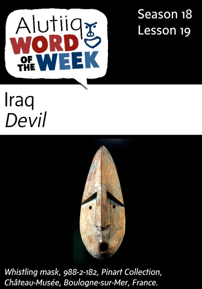 Devil-Alutiiq Word of the Week-November 1