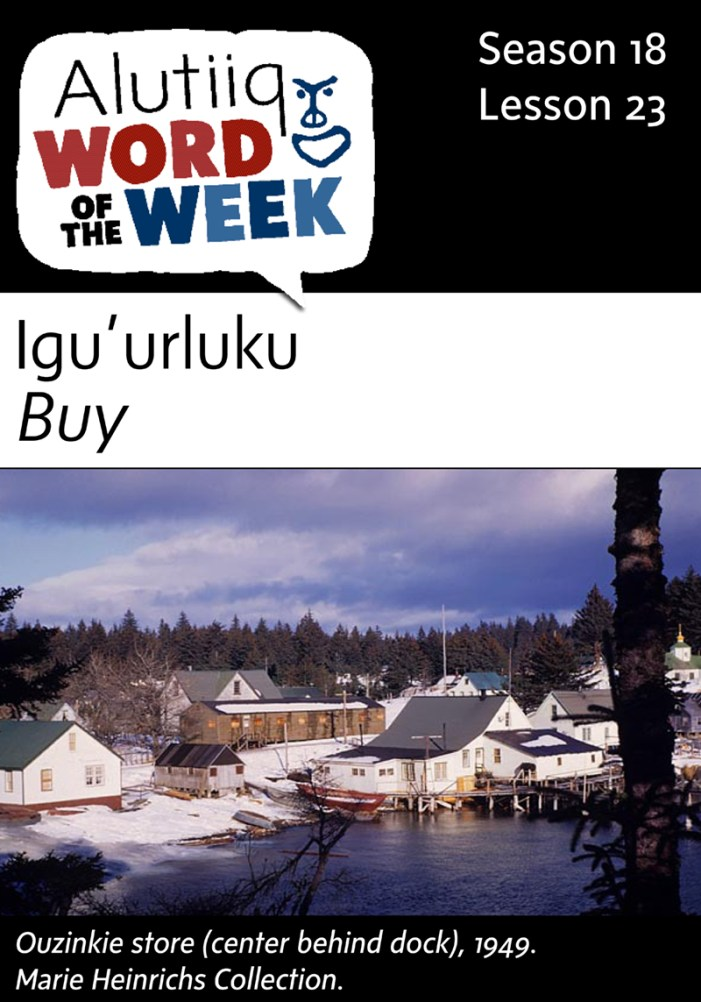 Buy-Alutiiq Word of the Week-June 26th