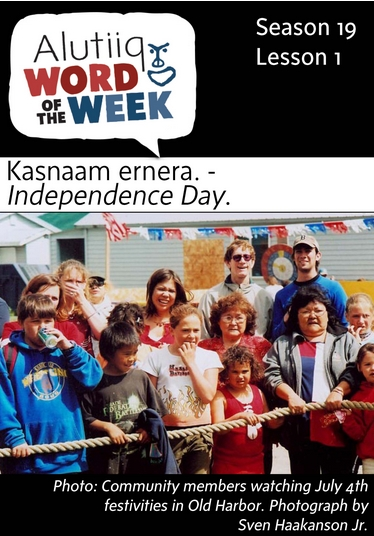Independence Day-Alutiiq Word of the Week-July 3rd