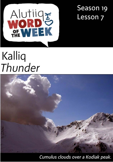 Thunder-Alutiiq Word of the Week-August 14th