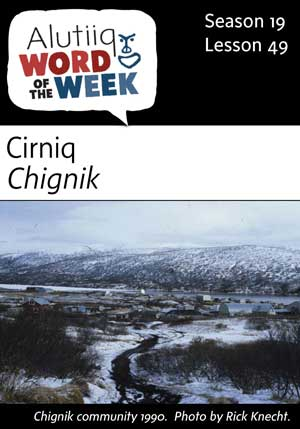Chignik-Alutiiq Word of the Week-June 3rd