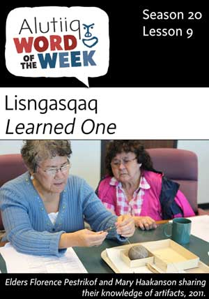 Learned One-Alutiiq Word of the Week-August 27th