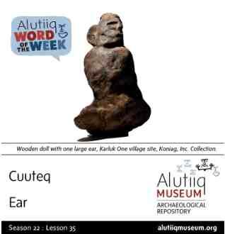 Ear-Alutiiq Word of the Week-February 23rd