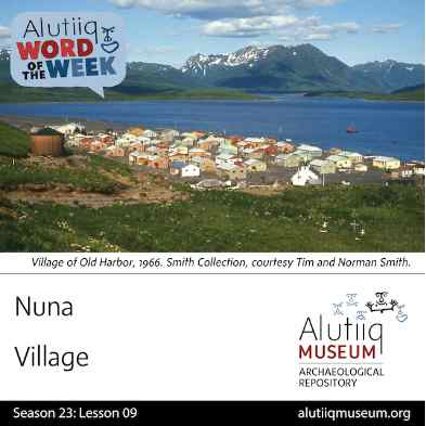Village-Alutiiq Word of the Week-August 23rd