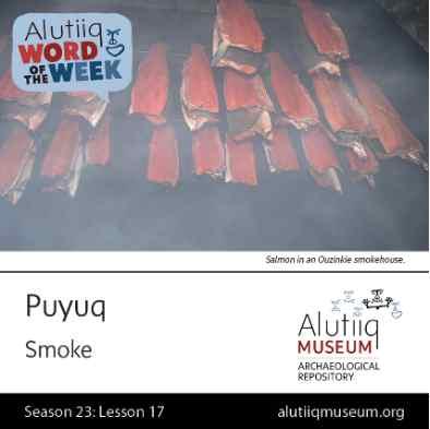 Smoke-Alutiiq Word of the Week-October 18th