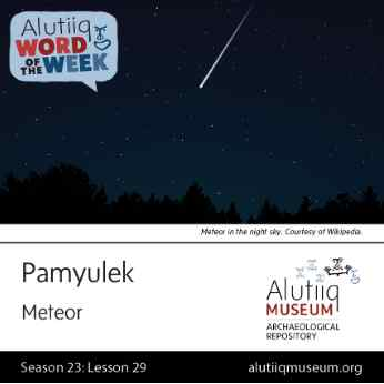 Meteor-Alutiiq Word of the Week-January 10th