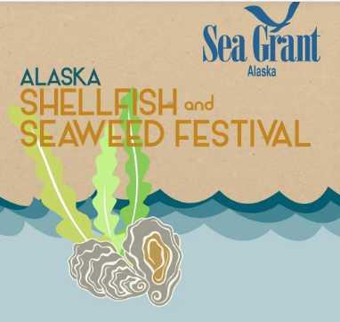 Alaska Shellfish and Seaweed Festival