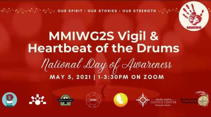 MMIWG2S Alaska Vigil & Heartbeat of the Drums