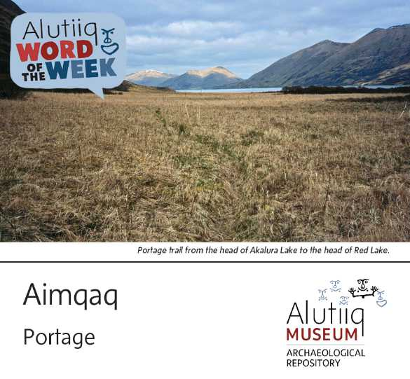 Portage-Alutiiq Word of the Week-June 6th