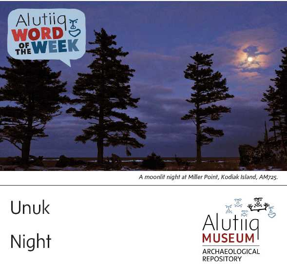 Night-Alutiiq Word of the Week-September 20th