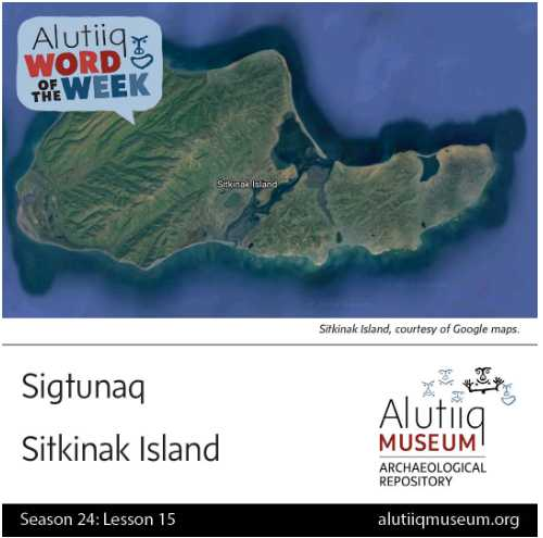Sitkinak-Alutiiq Word of the Week-October 3rd
