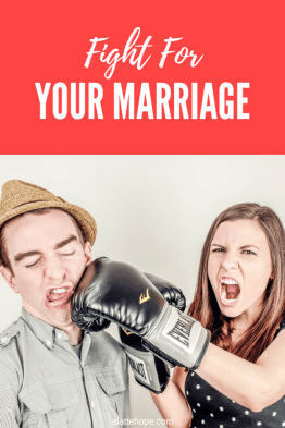 Fight For Your Marriage When You Feel Like Giving Up