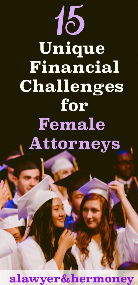 15 financial challenges for female attorneys