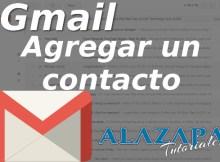 Agregar un contacto en Gmail