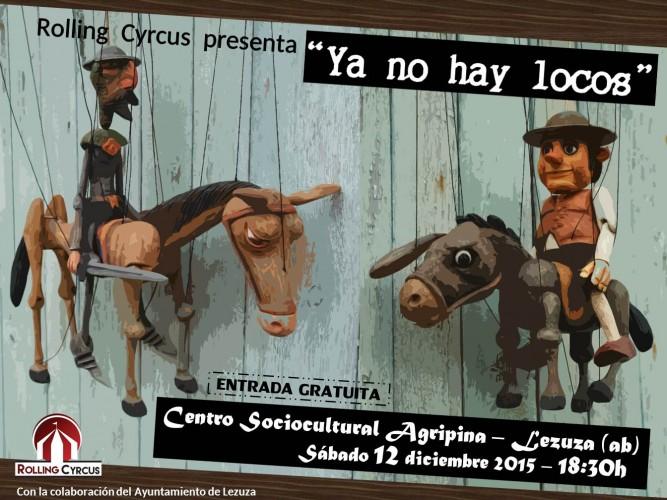 Cartel YA NO HAY LOCOS Lezuza