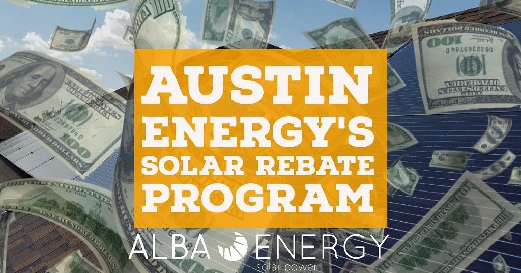 Austin Energy's Solar Rebate Program In Austin, Texas