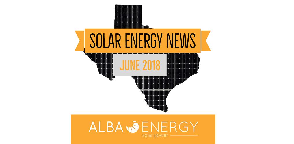 Texas Solar Energy News – June Edition