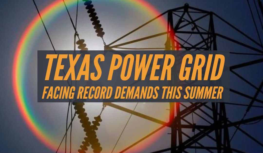 Texas Power Grid To Be Tested In July, August