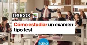 Cómo estudiar un examen tipo test