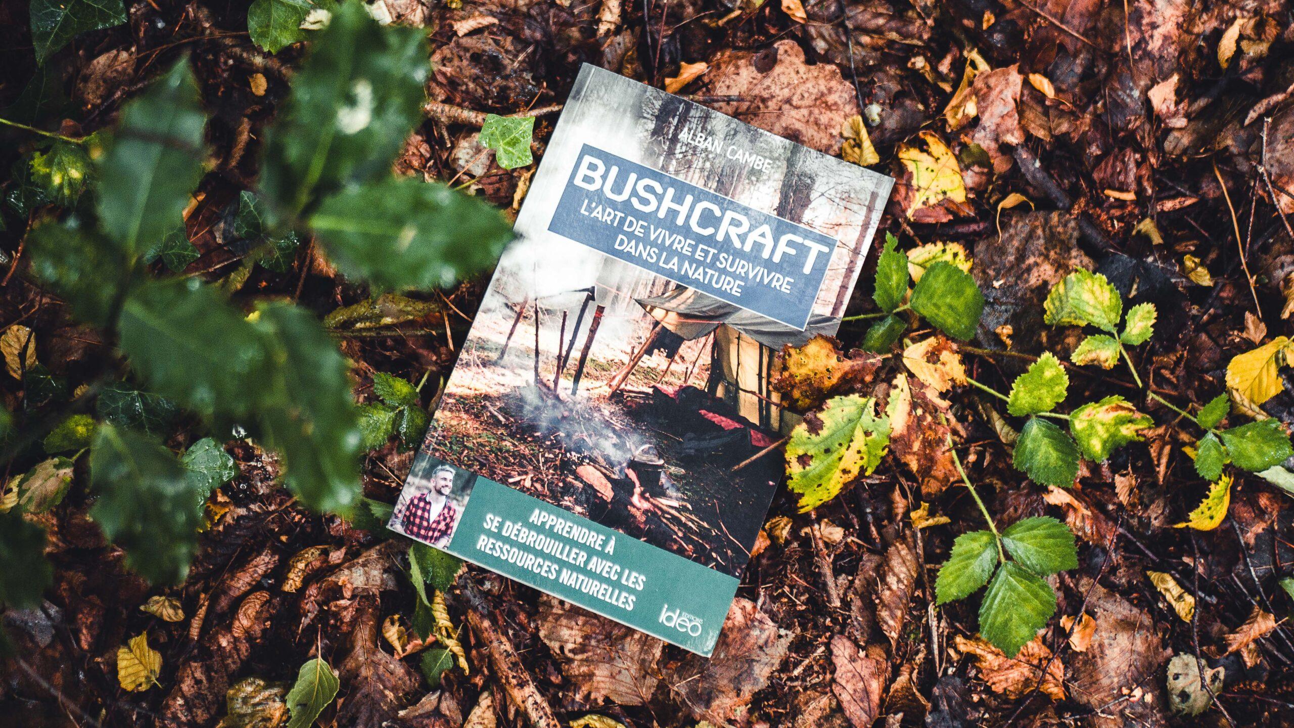 Bushcraft : suivez le guide !