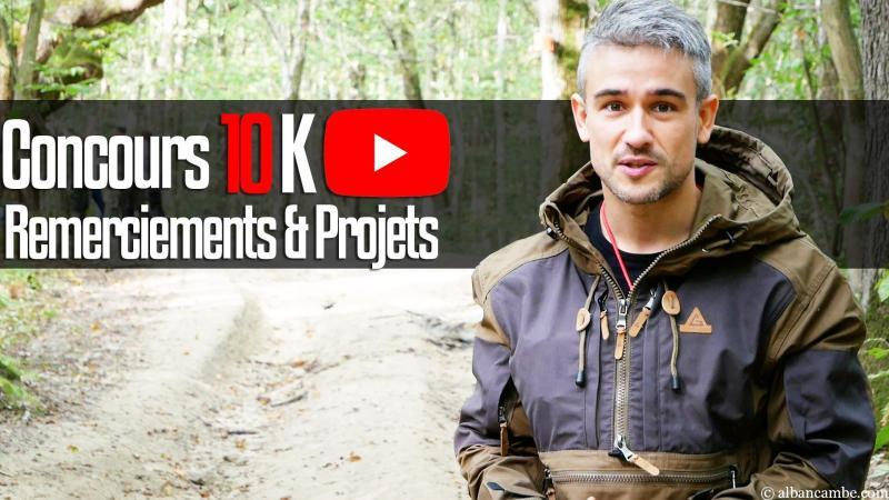 Concours – Giveaway : 10 000 abonnés YouTube
