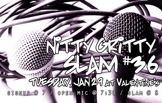 Nitty Gritty Slam #36 – The Open Slam Is Back on Tuesday, January 29