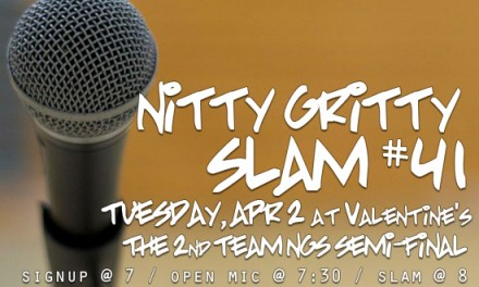 Nitty Gritty Slam #41 – The 2nd Team NGS Semi-Final at Valentine's on Tuesday, April 2