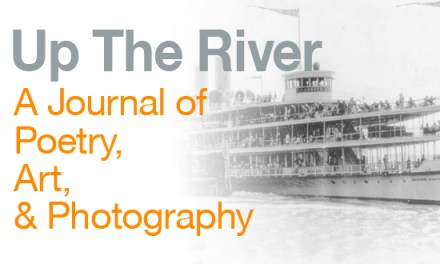 Up The River, Issue One Now Available