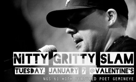 Nitty Gritty Slam #61 – Kicking Off 2014 With Featured Poet Gemineye