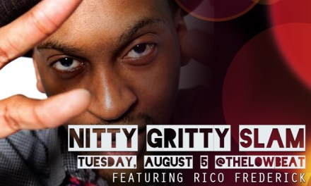 Nitty Gritty Slam #75 Featuring Rico Frederick