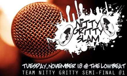 Nitty Gritty Slam #82 – The First Team Nitty Gritty Semi-Final