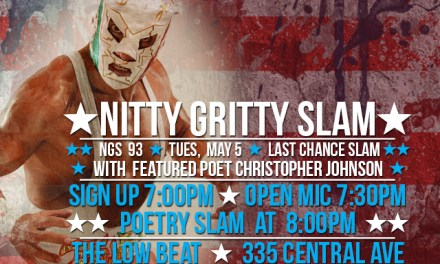 Nitty Gritty Slam #93 – The Last Chance Slam Featuring Christopher Johnson