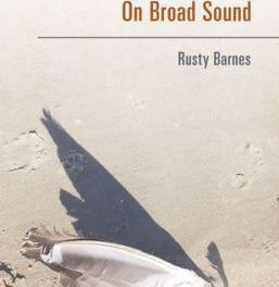 "Review: ""On Broad Sound"" by Rusty Barnes"
